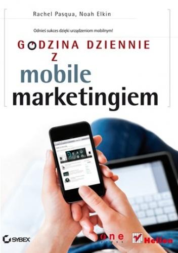 Rachel Pasqua - Godzina dziennie z mobile marketingiem