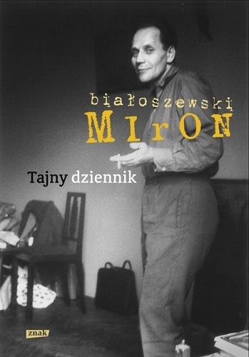 Miron Białoszewski - Tajny dziennik