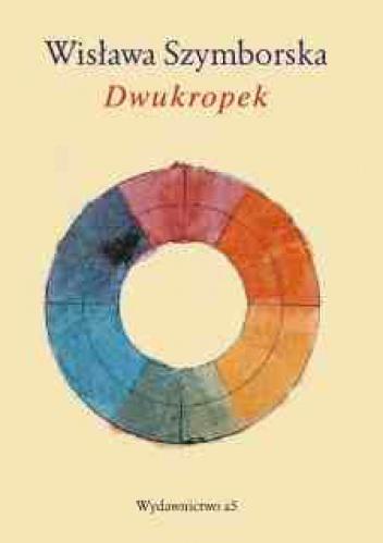 Wisława Szymborska - Dwukropek