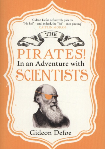 Gideon Defoe - The Pirates! In an Adventure with Scientists