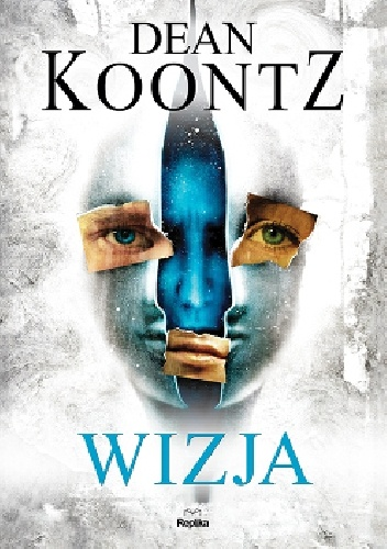 Dean Koontz - Wizja