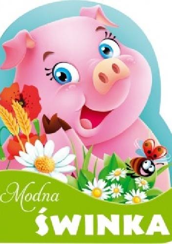 Urszula Kozłowska - Modna świnka