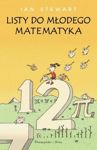 Ian Stewart - Listy do młodego matematyka