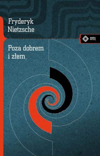 Fryderyk Nietzsche - Poza dobrem i złem