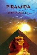 Tom Martin - Piramida