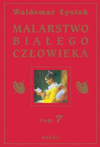 Waldemar Łysiak - Malarstwo Białego Człowieka t.7