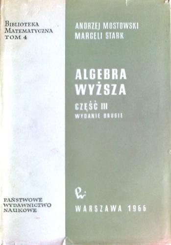 Marcel Stark - Algebra wyższa, część III
