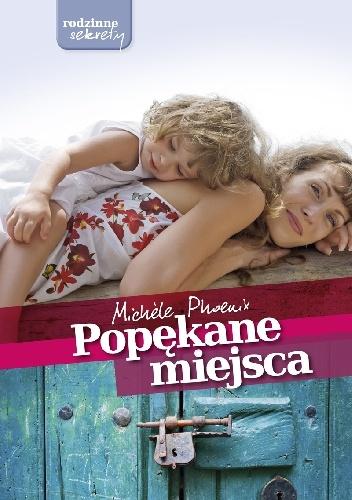 Michele Phoenix - Popękane miejsca