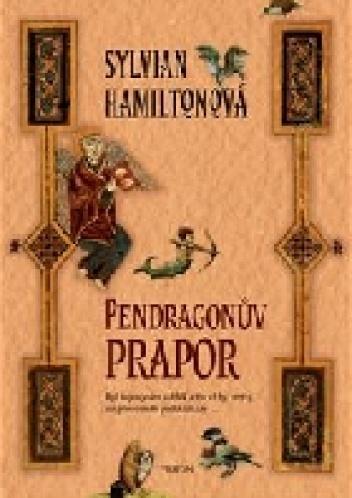 Sylvian Hamilton - Pendragonův prapor
