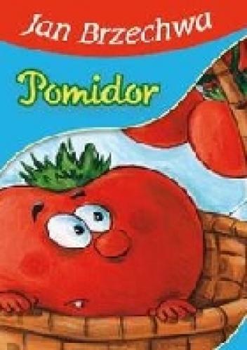 Jan Brzechwa - Pomidor