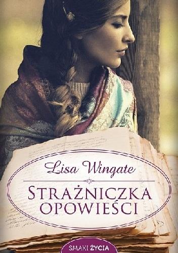 Lisa Wingate - Strażniczka opowieści