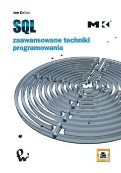 Joe Celko - SQL. Zaawansowane techniki programowania