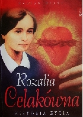 Henryk Bejda - Rozalia Celakówna. Historia życia