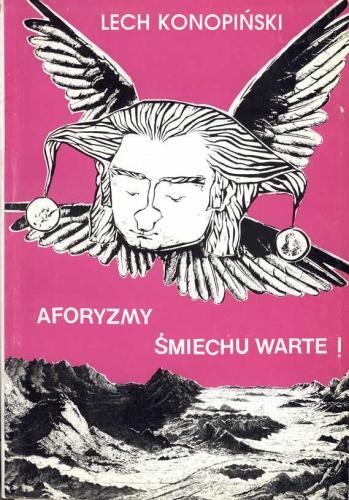 Lech Konopiński - Aforyzmy śmiechu warte